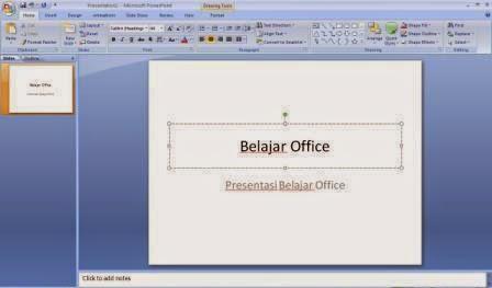 Belajar office Powerpoint