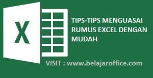 Tips Menguasai Rumus-Rumus Excel dengan Mudah