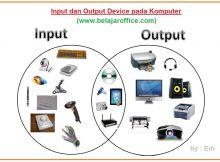 Pengertian input dan output device pada komputer