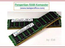 Pengertian RAM Komputer, fungsi dan jenisnya