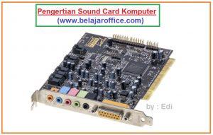 Pengertian Sound Card Komputer dan Fungsinya
