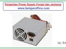 Pengertian Power Supply Fungsi dan Jenisnya